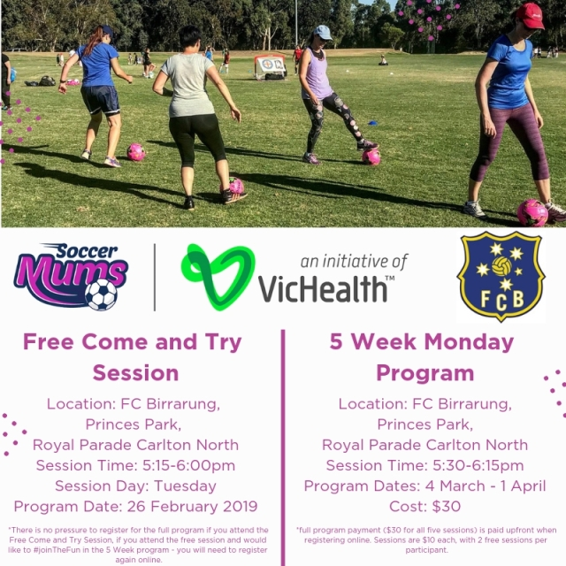 FC Birrarung Soccer Mums - Term 1 Free Come & Try and Monday 5 Week Program(1)