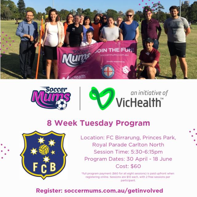 FC Birrarung Soccer Mums - Term 2 Tuesday 8 Week Program